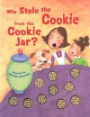 Who Stole the Cookies from the Cookie Jar - Margaret Wang, Christine Schneider