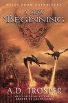A New Beginning (Tales from Galdrilene #1) - A.D. Trosper