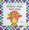 Yellow Hat, Red Hat - Basia Bogdanowicz