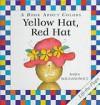 Yellow Hat, Red Hat - Basia Bogdanowicz