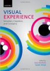 Visual Experience: Sensation, Cognition, and Constancy - Gary Hatfield, Sarah Allred