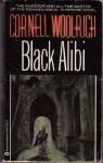 Black Alibi - Cornell Woolrich