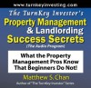 The TurnKey Investor's Property Management & Landlording Success Secrets (The Audio Program): What the Property Management Pros Know That Beginners Do Not! - Matthew S. Chan