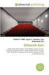Deborah Kerr - Agnes F. Vandome, John McBrewster, Sam B Miller II