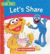 Sesame Street: Let's Share (My First Manners) - Constance Allen, Maggie Swanson