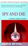 Spy And Die - Martin Meyers