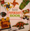 The Grolier Kidscrafts Papercraft Book - Helen Stone, David Hancock, Jill Hancock, Anna Murray, Lyn Orton, Cheryl Owen, Lynda Watts