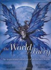 The World of Faery: An Inspirational Collection of Art for Faery Lovers - David Riche, Alan Lee, Kate MacFadyen
