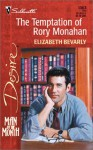 Mills & Boon : The Temptation Of Rory Monahan (Man of the Month) - Elizabeth Bevarly