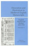 English Manuscript Studies, Volume 10: Decoration and Illustration in Medieval English Manuscripts - A.S.G. Edwards, Peter Beal, Margaret J.M. Ezell