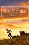Glitterwolf: Issue Five - Matt Cresswell, D. Gilson, Evan J. Peterson, Mark Ward