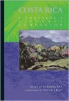 Costa Rica: A Traveler's Literary Companion - Barbara Ras, Barbara Ras, Katherine Silver, Carmen Naranjo