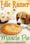 Miracle Pie - Edie Ramer