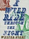 A Wild Ride through the Night (MP3 Book) - Walter Moers, John Brownjohn, Bronson Pinchot