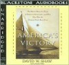 America's Victory: The Heroic Story of a Team of Ordinary Americans-And How They Won the Greatest Yacht Race Ever - David Shaw, Patrick Cullen