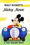Walt Disney's Mickey Mouse (A Tiny Golden Book #34) - Jane Werner
