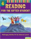 Reading for the Gifted Student Grade 6 (For the Gifted Student) - Flash Kids