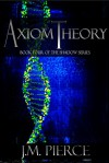 Axiom Theory (The Shadow Series, #4) - J.M. Pierce