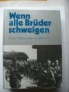 Wenn Alle Bruder Schweigen (When All Our Brothers Are Silent): The Book Of Photographs Of The Waffen Ss - Various, P. Hinchy