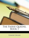 The Faerie Queene, Book 1 - Edmund Spenser