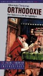 Orthodoxie: eine Handreichung für die Ungläubigen - G.K. Chesterton, Monika Noll, Ulrich Enderwitz