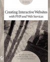 Creating Interactive Websites with PHP and Web Services - Eric Rosebrock, Sybex