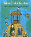 Tikki Tikki Tembo (Owlet Book) - Arlene Mosel, Blair Lent