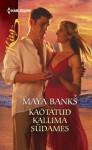 Kaotatud kallima südames - Maya Banks, Ketlin Tamm