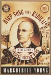 Harp Song for a Radical: The Life and Times of Eugene Victor Debs - Marguerite Young, Charles Ruas