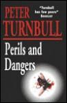 Perils and Dangers - Peter Turnbull