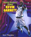 Super Sports Star Kevin Garnett - Stew Thornley