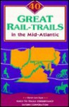 40 Great Rail-Trails in New York and New England - Karen-Lee Ryan