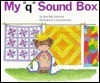 My Q Sound Box - Jane Belk Moncure, Linda Hohag