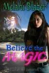Believe the Magic - Melani Blazer