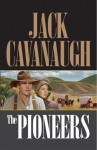 The Pioneers - Jack Cavanaugh