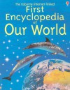 First Encyclopedia of Our World - Felicity Brooks, Susannah Owen