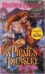 A Pirate's Pleasure (Cameron Family Saga #2) - Heather Graham