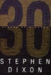 30 - Stephen Dixon
