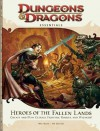 Heroes of the Fallen Lands: An Essential Dungeons & Dragons Supplement - Mike Mearls, Bill Slavicsek, Rodney Thompson, Michele Carter, Greg Bilsland, Jennifer Clarke Wilkes, Scott Fitzgerald Gray