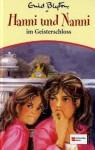 Hanni und Nanni im Geisterschloss - Enid Blyton