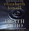 Death Echo CD: Death Echo CD - Elizabeth Lowell, Beth McDonald