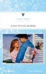 Mills & Boon : Luke's Would-Be Bride (Bachelor Gulch) - Sandra Steffen