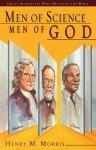 Men of Science Men of God - Henry M. Morris
