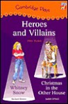 Cambridge Plays: Heroes and Villains - Richard Brown, Judith O'Neill