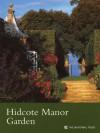 Hidcote Manor Garden (Gloucestershire) - Anna Pavord