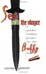 Sex and the Slayer: A Gender Studies Primer for the Buffy Fan - Lorna Jowett
