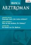Bianca Arztroman Band 54: Niemals mehr die Liebe erleben? / Wer ist die andere, Dr. Kelsey? / (German Edition) - Carol Marinelli, Jennifer Taylor