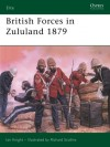 British Forces in Zululand 1879 - Ian Knight