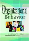 Organizational Behavior - O. Jeff Harris, David L. Loudon, Sandra J. Hartman
