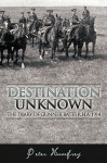Destination Unknown: The Diary of Gunner Bates R.H.A. 1914 - Peter Humfrey
